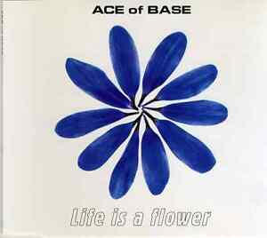 LIFE-IS-A-FLOWER-ACE-OF-BASE-MAXI-SINGLE-FRANCE