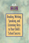 Reading, Writing, Speaking, and Listening: Keys to Your Child's School Success by Kristen J. Amundson (Paperback, 1999)
