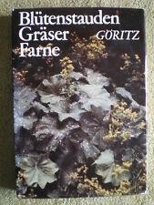 Blütenstauden Gräser Farne - DDR Gartenbuch Gärtnern Blumenzwiebeln Standorte