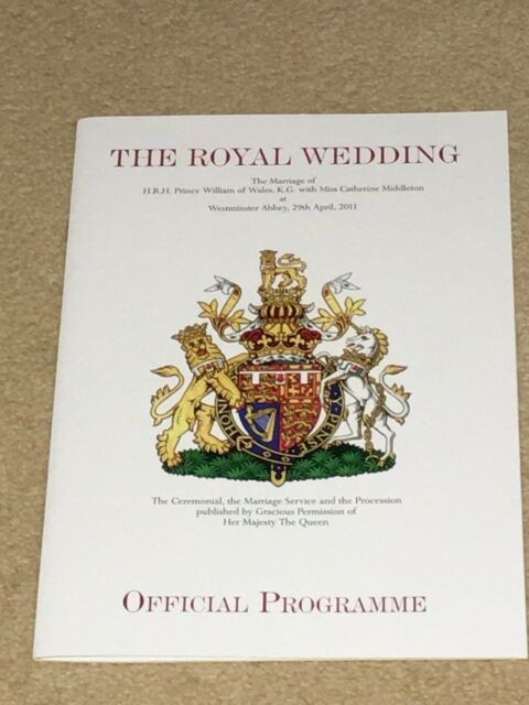 THE ROYAL WEDDING OF  PRINCE WILLIAM TO KATE MIDDLETON OFFICIAL PROGRAMME