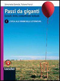 Passi da Giganti vol.C Loescher editore Damele/Franzi cod:9788820133474