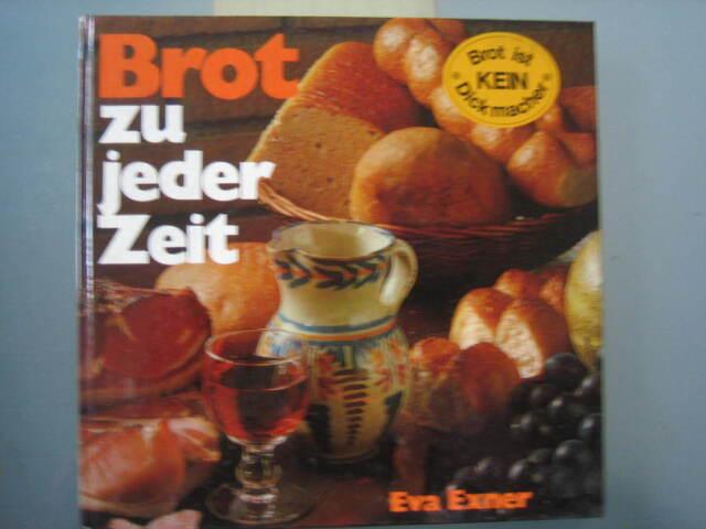 Exner, Eva: Brot zu jeder Zeit.