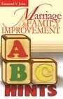 Marriage & Family Improvement by Emanuel V John (Paperback / softback, 2007)