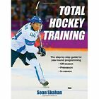Total Hockey Training by Sean Skahan (Paperback, 2016)