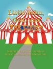 Little John God and The Circus 9781456009786 by Jackie Dubrule Paperback