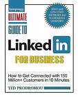 How to Get Connected with 130 Million Customers in 10 Minutes by Ted Prodromou (Paperback, 2012)