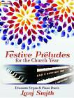 Festive Preludes for the Church Year by Lani Smith (Paperback / softback, 2016)