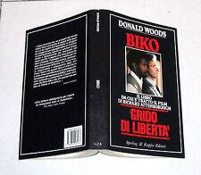 Donald Woods BIKO GRIDO DI LIBERTA' Sperling & Kupfer prima ed 1988 Apartheid