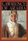Lawrence of Arabia: An Encyclopedia by Stephen Ely Tabachnick (Hardback, 2004)