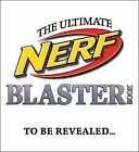 The Ultimate Nerf Blaster Book by Nathaniel Marunas (Mixed media product, 2013)