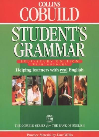 Collins Cobuild - Student's Grammar: Self-Study Edition With Answers (Collins C