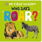 Who Says Roar? by Roger Priddy (Board book, 2015)
