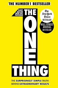 EBOOK-The-ONE-Thing-by-Gary-Keller-and-Jay-Papasan-Full-Version