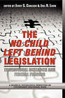 Scientifically Based Education Research and Federal Funding Agencies: The Case of the No Child Left Behind Legislation by Information Age Publishing (Hardback, 2004)