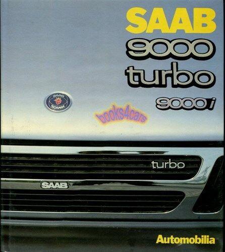 SAAB 9000 BOOK TURBO PIROVANO AUTOMOBILIA