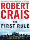 The First Rule by Robert Crais (Hardback, 2010)