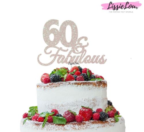 Lissielou 60 /& Fabulous Cake Topper 60th Anniversaire Paillettes Carte Made in the UK