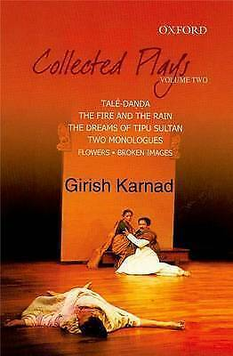 Collected Plays Volume 2: Tale-Danda, The Fire and the Rain, The Dreams of Tipu