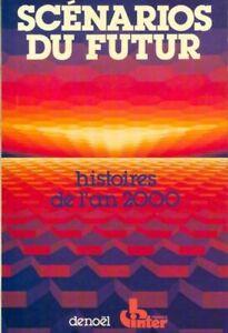 Scenarios-du-futur-Tome-I-Histoires-de-l-039-an-2000-Francois-410505-1803546
