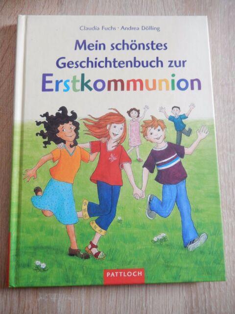 Mein schönstes Geschichtenbuch zur Erstkommunion von Claudia Fuchs