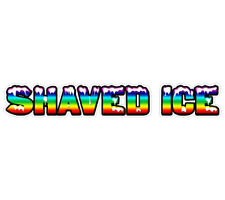Shaved Ice Concession Decal Sign Cart Trailer Stand Sticker Equipment
