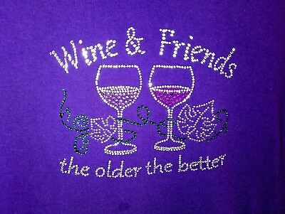 XL purple CASUAL T Shirt FUNNY wine THE OLDER THE BETTER  FRIEND crystals GLASS