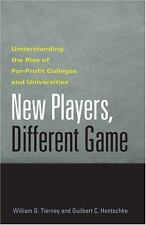 New Players, Different Game: Understanding the Rise of For-Profit Colleges and