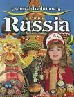 Cultural Traditions in Russia by Molly Aloian (Hardback, 2012)