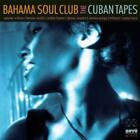 The Cuban Tapes von The Bahama Soul Club (2013)