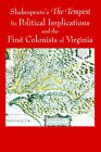 Shakespeare's The Tempest, Its Political Implications and the First Colonists of Virginia (Black and White Edition) by Shahzad Z. Najmuddin (Paperback, 2005)