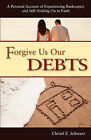 Forgive Us Our Debts by Christl Schwarz (Paperback / softback, 2008)