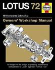 Lotus 72 Owner's Manual by Ian Wagstaff (Paperback, 2015)