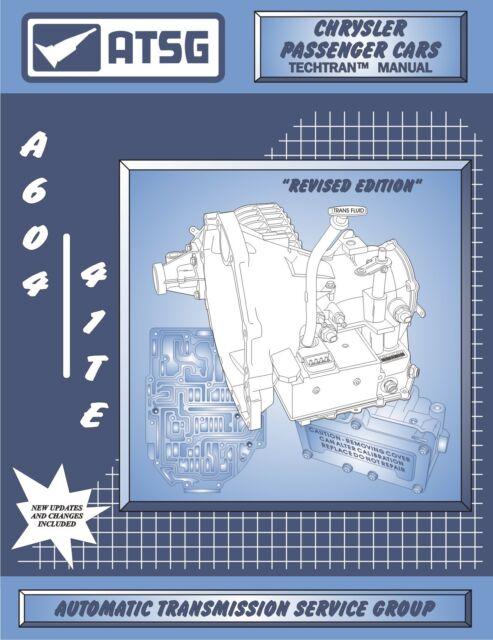 CHRYSLER A604 ATSG Rebuild Manual 41te 604 Transmission Overhaul Service Book