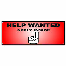 Help Wanted Apply Inside Red Business Vinyl Banner Sign W/ Grommets 2 ft x 4 ft