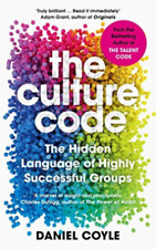 The Culture Code : The Secrets of Highly Successful Groups (2018, Hardcover)