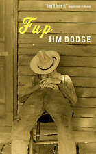 Fup By Jim Dodge. 9781841954899