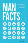 Man Facts: Fascinating Things Every Bloke Should Know by Dan Bridges (Hardback, 2017)