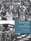 Lessons of a Century by Staff Education Week 9780967479507