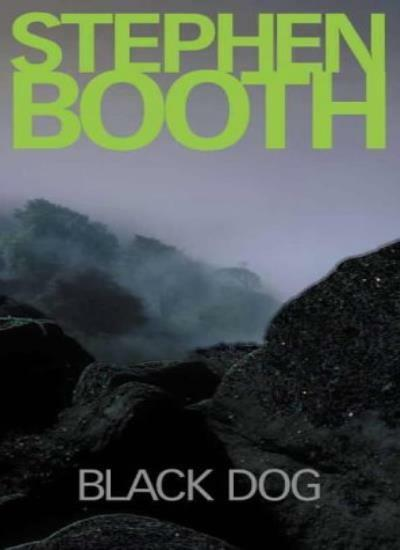 Black Dog By Stephen Booth. 9780002326933