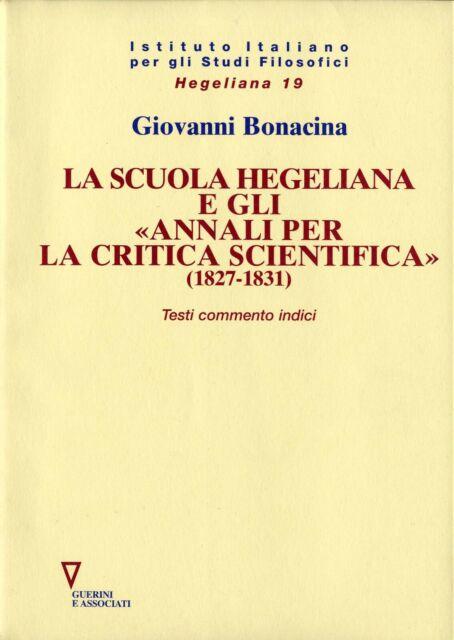 """La scuola hegeliana e gli """"Annali per la critica scientifica"""" (1827-1831)"""