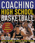 Coaching High School Basketball: A Complete Guide to Building a Championship Team by Bill Kuchar, Mike Kuchar (Paperback, 2004)