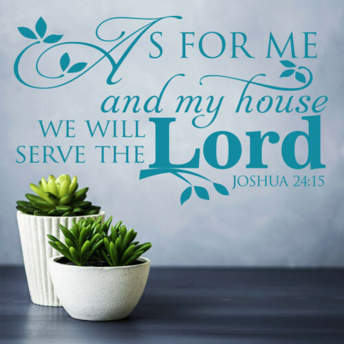 Vinyl Wall Stickers Bible verse Quote Joshua 24;15  But as for me and my house