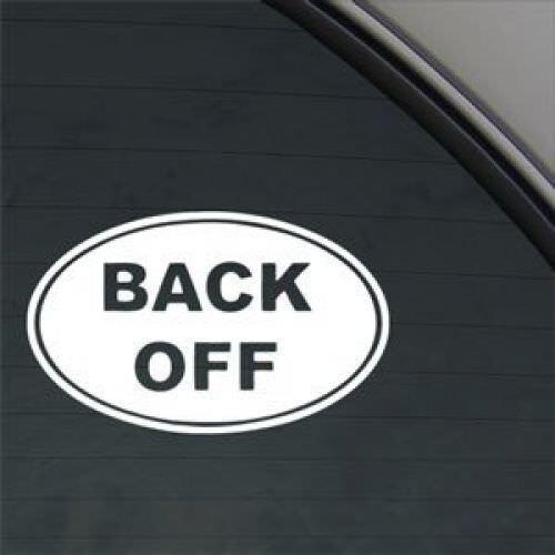 Back Off Euro Ovel Decal Car Truck Window Sticker