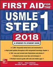 First Aid for the USMLE Step 1 2018 by Vikas Bhushan and Tao Le (2017, Paperback)