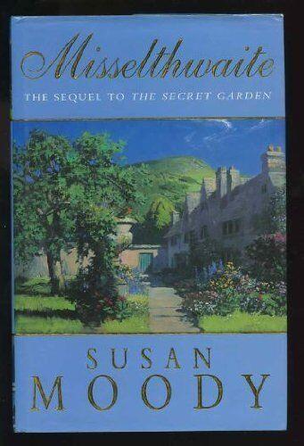 Misselthwaite,Susan Moody