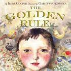 The Golden Rule by Ilene Cooper (2007, Hardcover)
