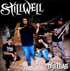 Dirtbag by Stillwell (CD, May-2011, The End)