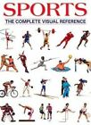 Sports: The Complete Visual Reference by Firefly Books (Hardback, 2003)