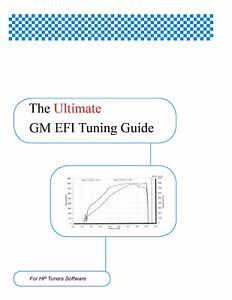 Details about GM EFI Tuning Guide for HP Tuners Software: By Don LaSota