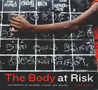 The Body at Risk: Photography of Disorder, Illness, and Healing by Carol Squiers (Paperback, 2006)